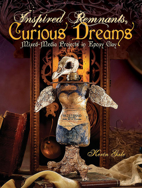 Inspired Ramnants, Curious Dreams book by Kerin Gale